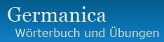 Germanica: Wörterbuch und Übungen für Anfänger